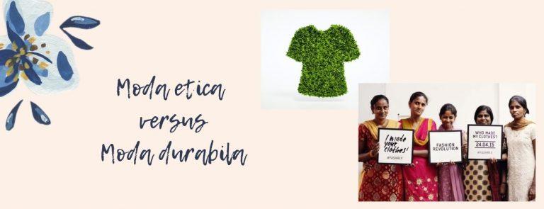 Moda durabila si moda etica